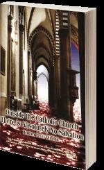 În afara Bisericii Catolice nu este Mântuire